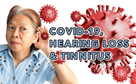 Are Hearing Loss and Tinnitus Complications of COVID-19?