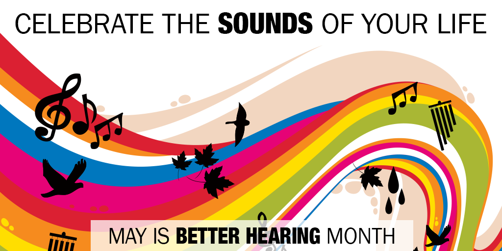 May is National Better Hearing Month